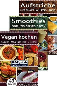 rezeptbcher paket vegan kochen smoothies aufstriche 147 rezepte fr die kchenmaschinen - Kochen Mit Kuchenmaschine
