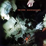 Songtexte von The Cure - Disintegration
