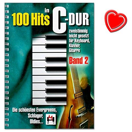 100 Hits in C-Dur Band 2 - schönsten Evergreens, Schlager, Oldies - leicht gesetzt für Keyboard, Klavier, Gitarre - mit herzförmiger Notenklammer (Welt In Händen Meinen Die)