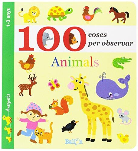 Animals. 100 Coses Per Observar