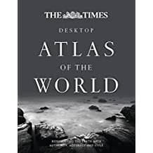 The Times Atlas of the World: Desktop Edition (World Atlas)