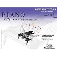 Piano Adventures El Metodo Basico Para Piano: Nivel elemental 1 / Level 1