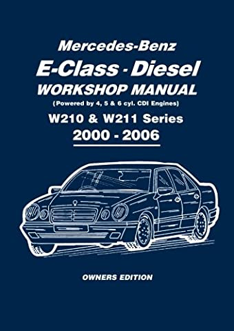 Mercedes-Benz E-Class Diesel (Powered by 4, 5, & 6 cyl.