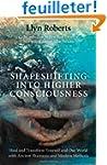 Shapeshifting Into Higher Consciousne...