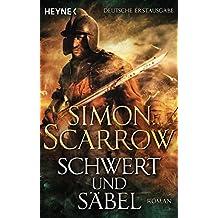 Schwert und Säbel: Roman