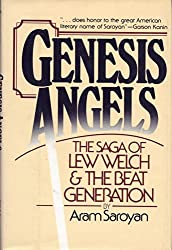 Genesis Angels : the Saga of Lew Welch and the Beat Generation / by Aram Saroyan