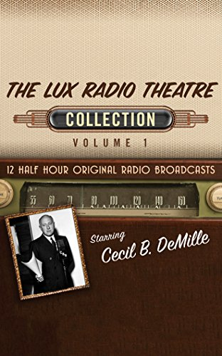 The Lux Radio Theatre, Collection 1