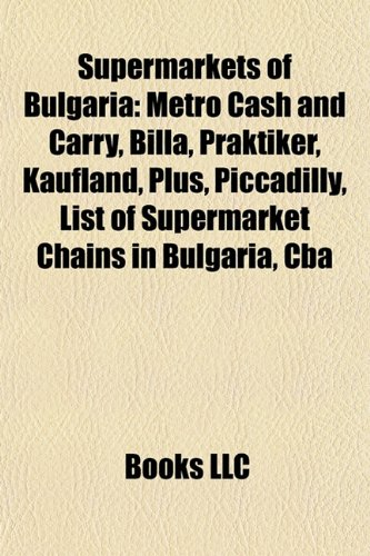 supermarkets-of-bulgaria-metro-cash-and-carry-billa-praktiker-kaufland-plus-piccadilly-list-of-super