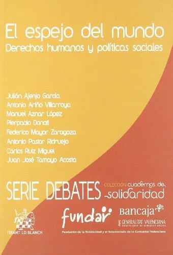 El espejo del mundo : derechos humanos y políticas sociales por Julián . . . [et al. ] Ajenjo García