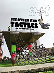 A+t 38: Strategy and Tactics in Public Space (English and Spanish Edition) by Aurora Fern??ndez Per (2012-04-01)