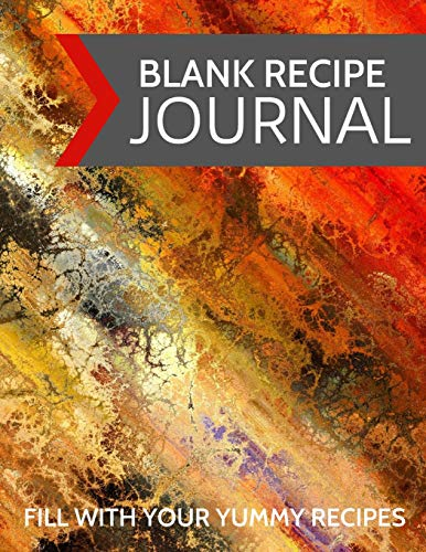 Blank Recipe Journal: Fill With Your Yummy Recipes: Blank Empty Recipe Cookbook /  Journal to Write in, ... Colorful Abstract Modern Design (8.5