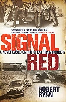 Signal Red (English Edition) de [Ryan, Robert]