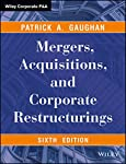 Mergers, Acquisitions, and Corporate Restructurings is an all-inclusive guide to M&As that illustrates how restructuring can be used successfully, how each form works and the laws that govern them. This updated edition includes the latest statist...