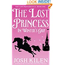 The Lost Princess in Winter's Grip (Tell Me A Story Bedtime Stories for Kids Book 4)