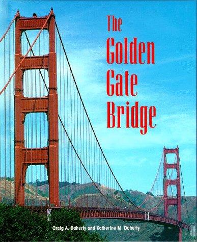 The Golden Gate Bridge (Building history series) por James Barter