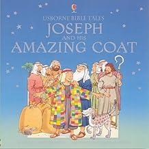 Joseph and His Amazing Coat (Usborne Bible Tales)