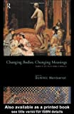 Changing Bodies, Changing Meanings: Studies on the Human Body in Antiquity