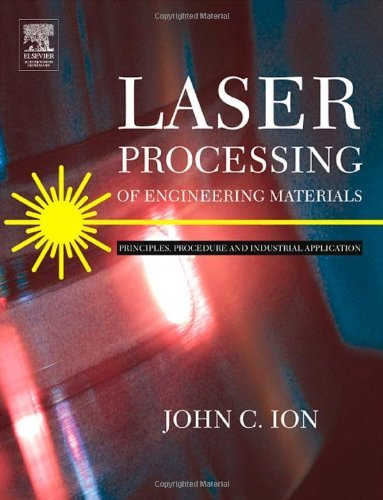 Laser Processing of Engineering Materials: Principles, Procedure and Industrial Application