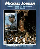 Michael Jordan: Basketball to Baseball and Back (Millbrook Sports World)
