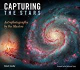 Image de Capturing the Stars: Astrophotography by the Masters