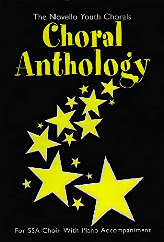 Choral Anthology: for SSA Choir with Piano