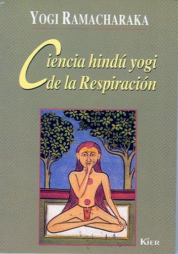 Descargar Libro Ciencia Hindú Yogi De La Respiración de Yogi Ramacharaka