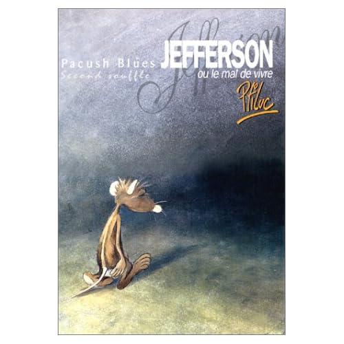 Pacush blues, tome 2 : Jefferson ou Mal vivre -