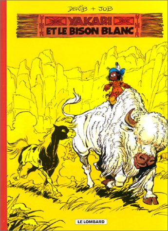 Fan de BD!, Yakari, tome 2 : Le bison blanc