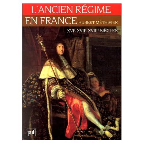 Ancien Régime en France, XVIe -XVIIe -XVIII
