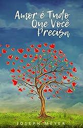 Amor é Tudo que Você Precisa (Portuguese Edition)
