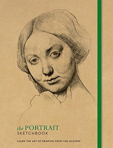 the-portrait-sketchbook-learn-the-art-of-drawing-from-the-masters-the-sketchbook