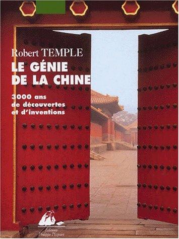 Descargar Libro Le génie de la Chine. 3000 ans de découvertes et d'inventions de Robert Temple