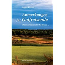 Anmerkungen für Golfreisende: Play it with ease in the breeze ...