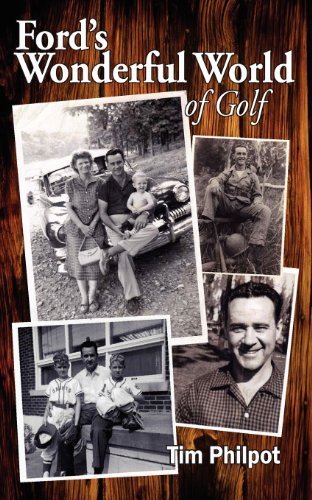 Ford's Wonderful World of Golf by Tim Philpot (2013-01-04)