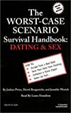 The Worst-Case Scenario Survival Handbook: Dating & Sex (Worst-Case Scenario Survival Handbooks (Audio))