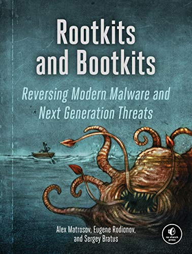 Rootkits and Bootkits: Reversing Modern Malware and Next Generation Threats (English Edition)