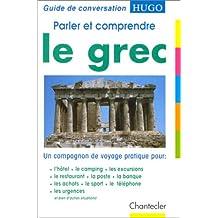 Parler et comprendre le grec