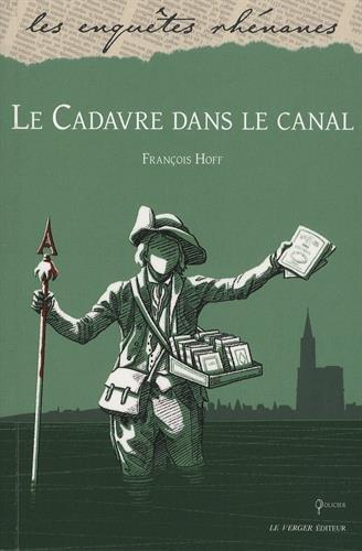 Les Mystères de Strasbourg (2) : Le Cadavre dans le canal