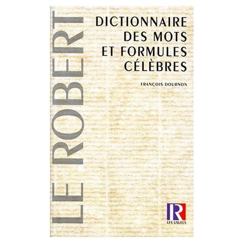 Dictionnaire des mots et formules célèbres