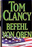 Befehl von oben: Roman - Tom Clancy