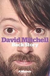 David Mitchell: Back Story by David Mitchell (2012-10-11)