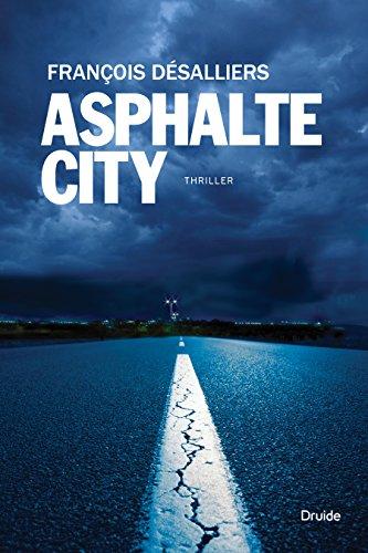 Asphalte City - François Désalliers sur Bookys