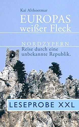 europas-weisser-fleck-leseprobe-xxl-nordzypern-reise-durch-eine-unbekannte-republik