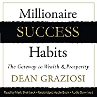"""Millionaire Success Habits is a book designed with one purpose in mind: to take you from where you are in life to where you want to be in life by incorporating easy-to-implement """"Success Habits"""" into your daily routine. Legendary business coach Dean ..."""