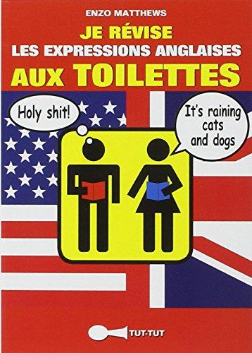 Je révise les expressions anglaises aux toilettes