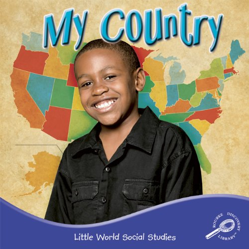 My Country (Little World Social Studies)