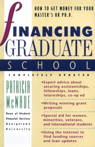 Financing Graduate School: How to Get Money for Your Master's or Ph.D.