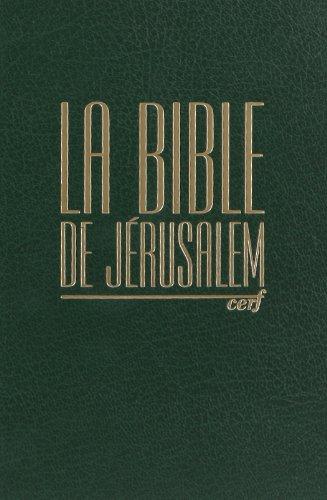 La Bible de Jérusalem : Edition revue et augmentée