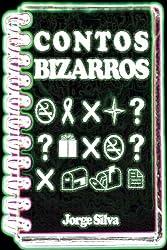 Contos Bizarros (Portuguese Edition)