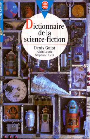 Dictionnaire de la science-fiction par Guiot